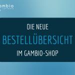 Die neue Bestellübersicht im Gambio-Shop