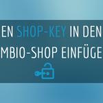 Gambio Shop-Key einfügen
