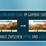 Bildbearbeitung im Gambio-Shop: Balance zwischen Optik und Ladezeit