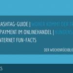 E-Commerce Rückblick: Blogmarks 13/17