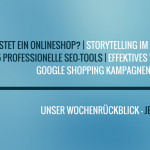 E-Commerce Rückblick: Blogmarks 27/16