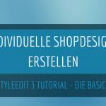 Mit dem Gambio StyleEdit 3 ein indvividuelles Shopdesign erstellen
