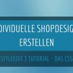 Mit dem Gambio StyleEdit 3 ein indvividuelles Shopdesign erstellen - Teil 2: Das CSS